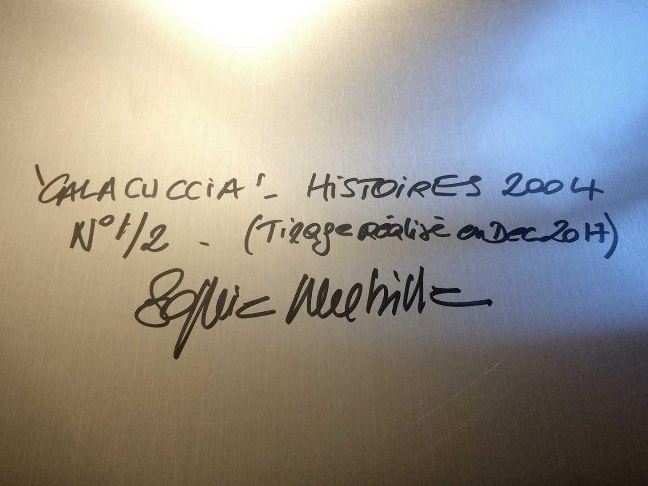 """Artwork Signature, """"Calacuccia"""", HISTOIRES"""